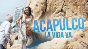 Acapulco La vida va