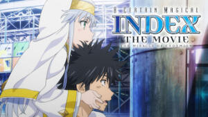 A Certain Magical Index: The Movie -The Miracle of Endymion