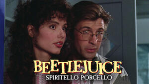 Beetlejuice - Spiritello porcello