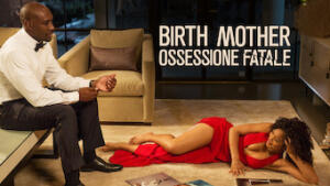 Birth Mother - Ossessione fatale