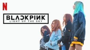 BLACKPINK: Light Up the Sky