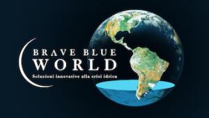 Brave Blue World: soluzioni innovative alla crisi idrica