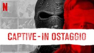 Captive - In ostaggio