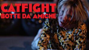 Catfight - Botte da amiche