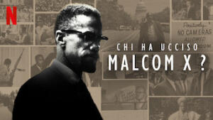 Chi ha ucciso Malcom X?