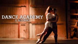 Dance Academy: Il ritorno
