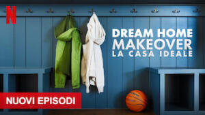 Dream Home Makeover: la casa ideale