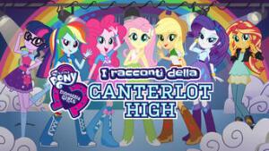 Equestria Girls: I racconti della Canterlot High