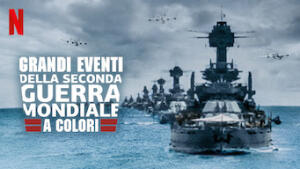 Grandi eventi della Seconda guerra mondiale a colori