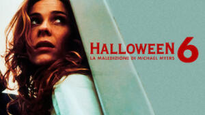 Halloween 6 - La maledizione di Michael Myers