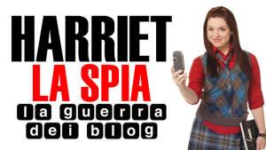 Harriet la spia: la guerra dei blog