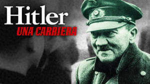 Hitler - Una carriera