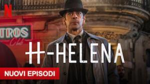 H - Helena