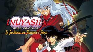 Inuyasha the Movie - Un sentimento che trascende il tempo