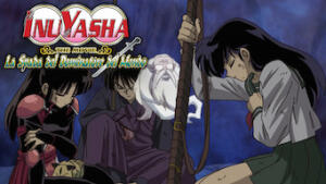 Inuyasha the Movie - La spada del dominatore del mondo