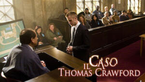 Il caso Thomas Crawford - Fracture