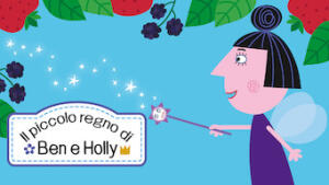 Il piccolo regno di Ben e Holly
