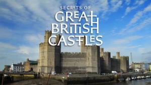 I segreti dei grandi castelli inglesi