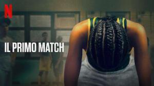 Il primo match