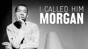 I Called Him Morgan