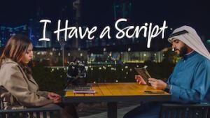 I Have a Script