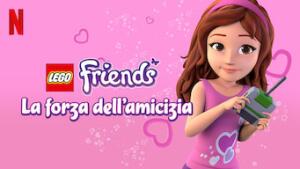 LEGO Friends: La forza dell'amicizia