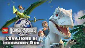 LEGO Jurassic World: L'evasione di Indominus Rex