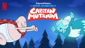 Le epiche avventure di Capitan Mutanda