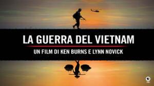 La guerra del Vietnam: un film di Ken Burns e Lynn Novick
