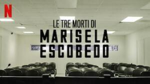 Le tre morti di Marisela Escobedo