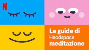 Le guide di Headspace: meditazione