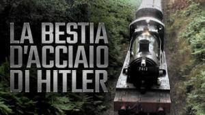 La bestia d'acciaio di Hitler