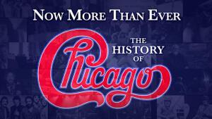 Now More Than Ever: La storia dei Chicago