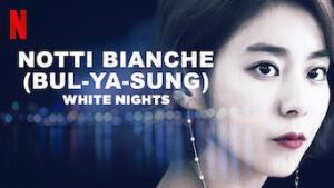 Notti bianche (Bul-ya-sung)