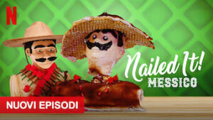 Nailed It!: Messico