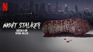 Night Stalker: caccia a un serial killer