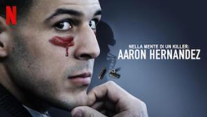 Nella mente di un killer: Aaron Hernandez