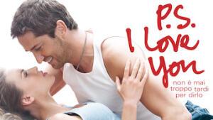 P.S. I Love You – Non è mai troppo tardi per dirlo