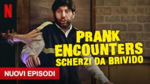 Prank Encounters - Scherzi da brivido