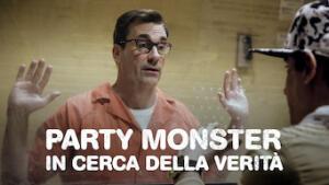 Party Monster: In cerca della verità