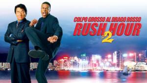 Rush Hour 2 - Colpo grosso al Drago Rosso