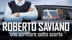 Roberto Saviano: uno scrittore sotto scorta