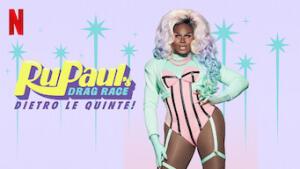 RuPaul's Drag Race: Dietro le quinte!