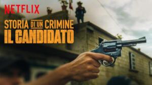 Storia di un crimine: Il candidato