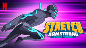 Stretch Armstrong e i Flex Fighters