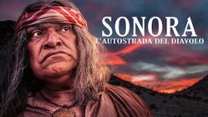 Sonora: L'autostrada del diavolo