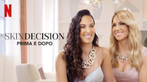 Skindecision: prima e dopo