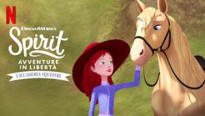 Spirit: Avventure in libertà: L'accademia equestre