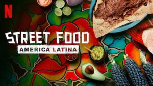 Street Food: America Latina