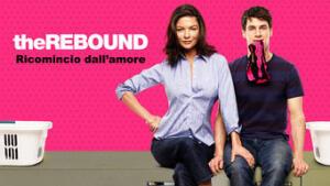 The Rebound - Ricomincio dall'amore